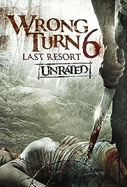 Wrong Turn 6: Last Resort หวีดเขมือบคน 6: รีสอร์ทอำมหิต