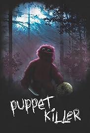 Puppet Killer(2017) Poster - Movie Forum, Cast, Reviews