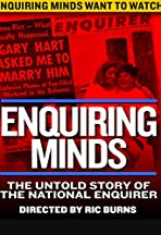 Enquiring Minds: The Untold Story of the Man Behind the National Enquirer