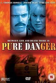 Pure Danger Poster