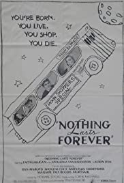Nothing Lasts Forever Poster