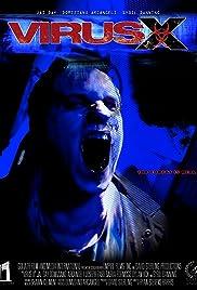 Virus X(2010) Poster - Movie Forum, Cast, Reviews