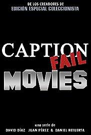 Caption Fail Movies Poster