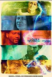 Love & Teleportation(2013) Poster - Movie Forum, Cast, Reviews