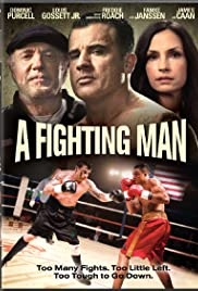 A Fighting Man(2014) Poster - Movie Forum, Cast, Reviews