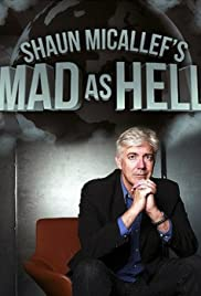 Shaun Micallef's Mad as Hell Poster - TV Show Forum, Cast, Reviews