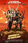 Adventures in B-Movie Land #2: 'Warriors of the Wasteland'