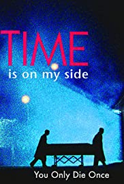 Time Is on My Side Poster