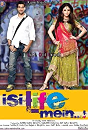 Isi Life Mein...! Poster