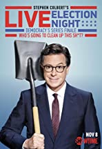 Stephen Colbert's Live Election Night Democracy's Series Finale: Who's Going to Clean Up This Sh*t?