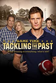 Game Time: Tackling the Past Poster