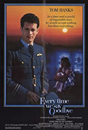 Every Time We Say Goodbye (1986) Poster - Movie Forum, Cast, Reviews