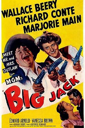Richard Thorpe Big Jack Movie