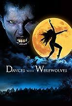 Dances with Werewolves