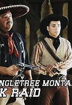 Tales of the Wild West: The Singletree Montana Bank Raid