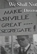 We Shall Not Be Moved: The Nashville Sit-Ins