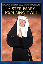 Sister Mary Explains It All Poster