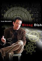 Wrong Dish