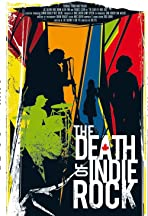 The Death of Indie Rock