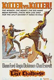 The Last Challenge(1967) Poster - Movie Forum, Cast, Reviews