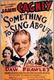 Something to Sing About (1937) Poster - Movie Forum, Cast, Reviews