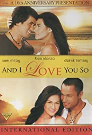 And I Love You So Poster