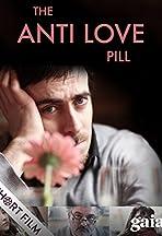 The Anti Love Pill