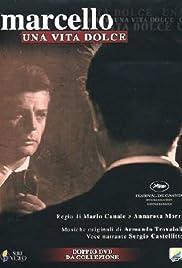 Marcello, una vita dolce Poster