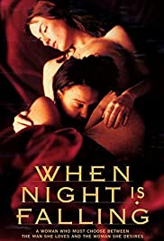 When Night Is Falling Poster