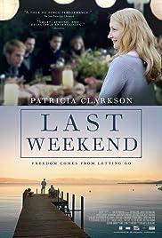 Last Weekend(2014) Poster - Movie Forum, Cast, Reviews