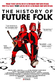 The History of Future Folk Poster