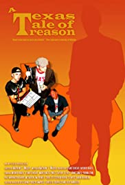 A Texas Tale of Treason Poster