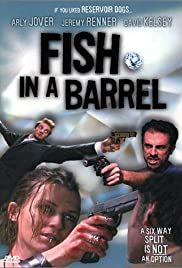 Fish in a Barrel(2001) Poster - Movie Forum, Cast, Reviews