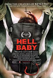 Hell Baby (2013) Poster - Movie Forum, Cast, Reviews