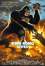 King Kong Lives(1986) Poster - Movie Forum, Cast, Reviews