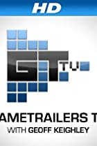 GameTrailers TV with Geoff Keighley (2008) Poster