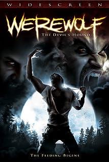 Werewolf: The Devil's Hound (Video 2007) - IMDb
