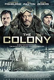 The Colony (2013) Poster - Movie Forum, Cast, Reviews