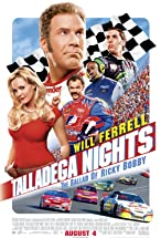 Primary image for Talladega Nights: The Ballad of Ricky Bobby