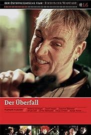 Der Überfall(2000) Poster - Movie Forum, Cast, Reviews