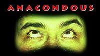Anacondous