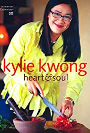 Kylie Kwong: Heart and Soul Poster