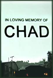 In Loving Memory of Chad Poster