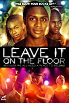 Leave It on the Floor (2011) Poster