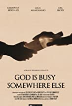 Primary image for God Is Busy Somewhere Else