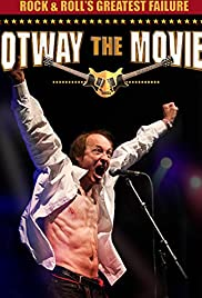 Rock and Roll's Greatest Failure: Otway the Movie (2013) Poster - Movie Forum, Cast, Reviews