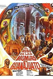 El robo de las momias de Guanajuato Poster