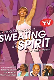 Sweating in the Spirit Poster