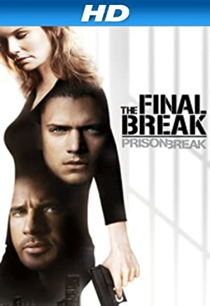 Prison Break: The Final Break Pelicula Poster