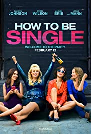 How to be single 2016 imdb how to be single poster ccuart Image collections